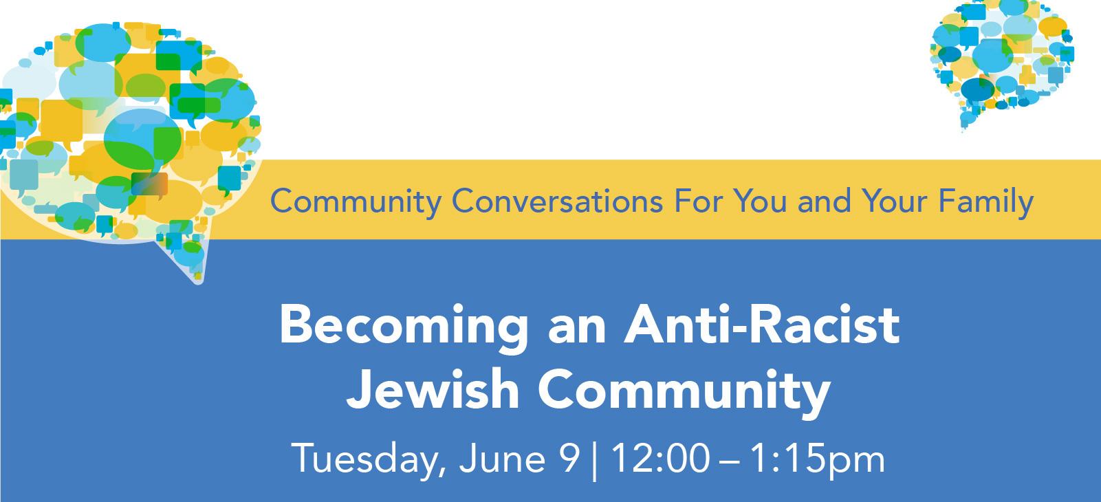 Becoming an Anti-Racist Jewish Community graphic