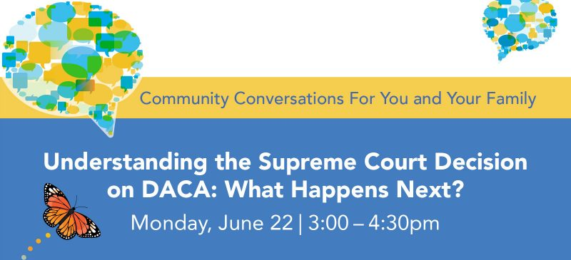 Understanding the Supreme Court Decision on DACA graphic
