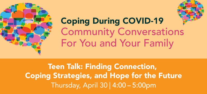 Teen Talk: Finding Connection, Coping Strategies, and Hope for the Future graphic