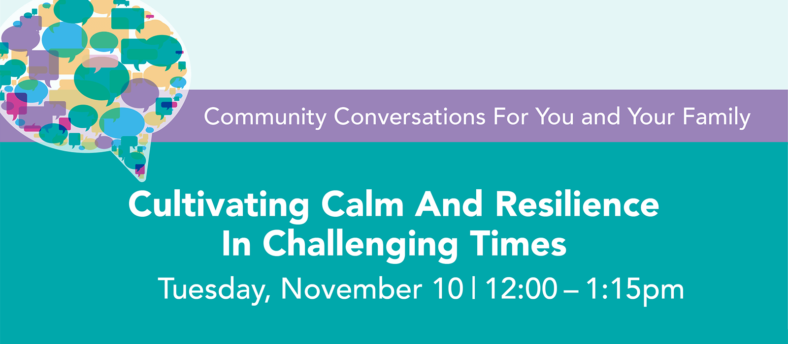 Cultivating Calm and Resilience in Challenging Time graphic