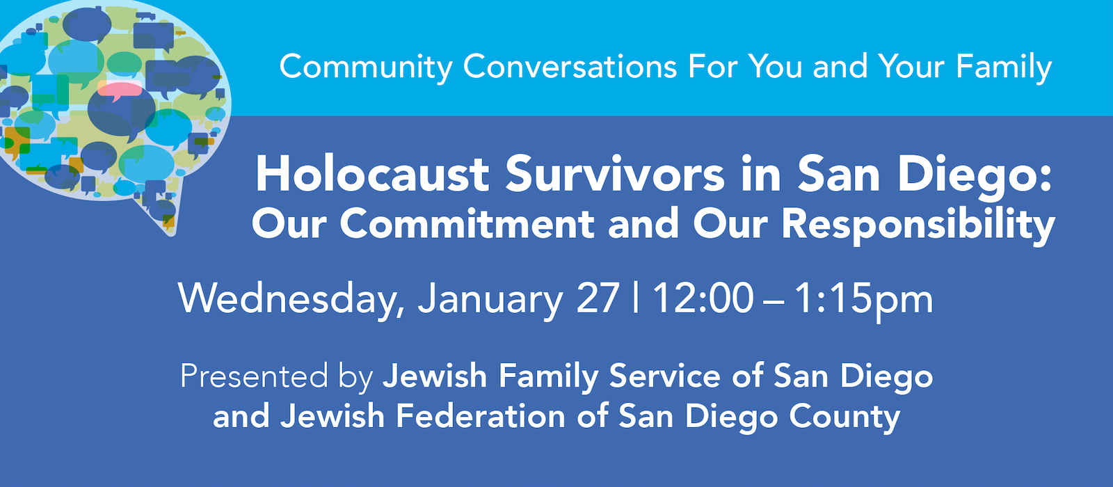 Community Conversation: Holocaust Survivors in San Diego: Our Commitment and Our Responsibility